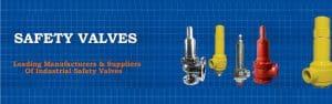 Safety Valves Manufacturer and Supplier